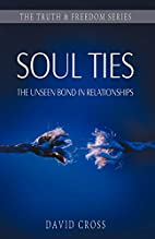 Soul Ties: The Unseen Bond in Relationships…