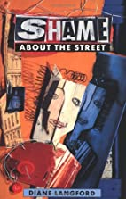 Shame About the Street (90s) by Diane…