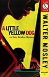 Walter Mosley: A Little Yellow Dog (Mask Noir)
