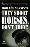 McCoy, Horace: They Shoot Horses, Don't They? (Midnight Classics)