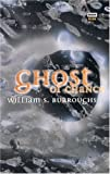 Burroughs, William S.: Ghost of Chance