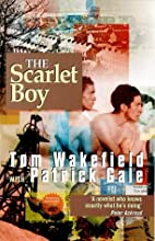 Scarlet Boy by Tom Wakefield
