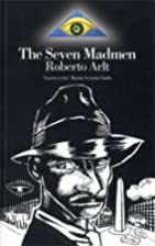 The Seven Madmen (Extraordinary Classics) by…
