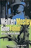 Mosley, Walter: Gone Fishin&#39;