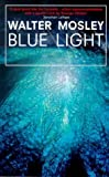 Mosley, Walter: Blue Light