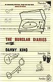 King, Danny: The Burglar Diaries