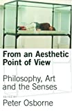 Osborne, Peter: From an Aesthetic Point of View (Prisms)