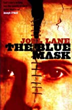 The Blue Mask by Joel Lane