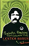 Bangs, Lester: Psychotic Reactions and Carburetor Dung (Five Star)