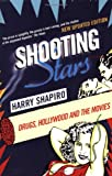 Shapiro, Harry: Shooting Stars: Drugs, Hollywood and the Movies (Five Star Paperback)
