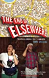 Grescoe, Taras: End Of Elsewhere: Travels Among The Tourists