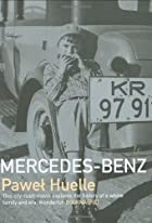 Mercedes-Benz by Paweł Huelle