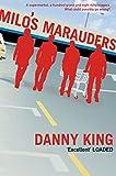 King, Danny: Milo's Marauders
