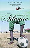 Diome, Fatou: Belly of the Atlantic