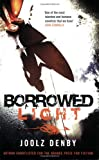 Denby, Joolz: Borrowed Light