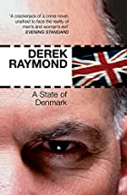 A State of Denmark by Derek Raymond