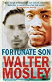 WALTER MOSLEY: FORTUNATE SON
