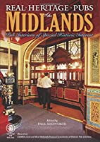 Real Heritage Pubs of the Midlands by Paul…