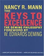 Keys to Excellence: The Story of the Deming…