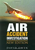 Owen, David: Air Accident Investigation