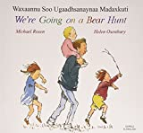 Rosen, Michael: We're Going on a Bear Hunt in Somali and English (English and Somali Edition)