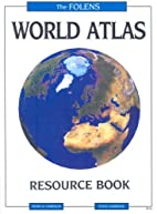 Folens World Atlas: Resource Book by…