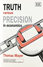 Truth Versus Precision in Economics…