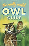 Jones, Jemima Parry: The Really Useful Owl Guide