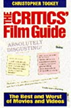 The Critics' Guide to Film by Christopher…