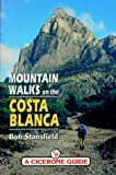 Stansfield, Bob: Mountain Walks on the Costa Blanca