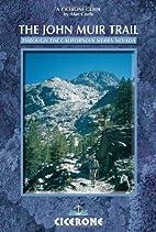 The John Muir Trail: Through the Californian…