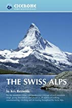 The Swiss Alps (World Mountain Ranges) by…