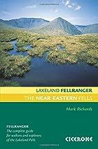 Lakeland Fellranger: Near Eastern Fells by…