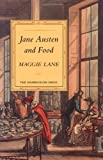 Lane, Maggie: Jane Austen and Food