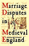 Pedersen, Frederik: Marriage Disputes in Medieval England