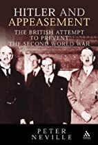 Hitler and Appeasement: The British Attempt…
