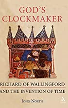 God's Clockmaker: Richard of Wallingford and…
