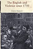 Emsley, Clive: The English and Violence since 1750
