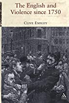 The English and Violence since 1750 by Clive…