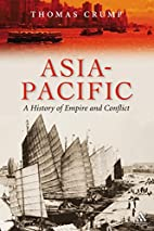 Asia-Pacific: A History of Empire and…