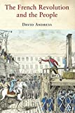 Andress, David: The French Revolution And the People