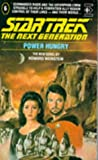 HOWARD WEINSTEIN: Power Hungry (Star Trek: The Next Generation)