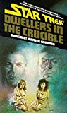 Bonanno, Margaret Wander: Star Trek: DWELLERS IN THE CRUCIBLE