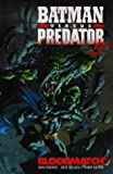 Moench, Doug: Batman Versus Predator