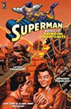 Superman: Krisis of the Krimson Kryptonite…
