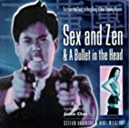 Sex and Zen and a Bullet in the Head:…