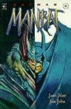 Delano, Jamie: Batman: Manbat (Elseworld Series)