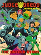Judge Dredd: The Megahistory by Colin Jarman