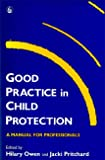 Good Practice in Child Protection A Training Manual for Professionals