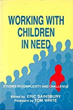 Working With Children in Need: Studies in…